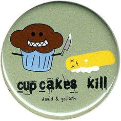 David & Goliath Cupcakes Kill