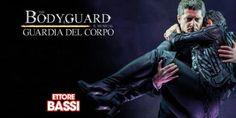 Ettore Bassi in Bodyguard Guardia del Corpo, dal 17 novembre al Teatro Sistina
