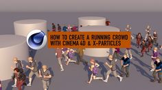 How to create a running crowd with Cinema 4D & X-Particles
