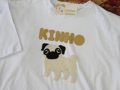 Camiseta adulto , personalizada com o cachorrinho de estimação , no caso do exemplo , a raça é a pug . Aplicação costuradinha toda a mão , em feltro . faço qualquer tamanho R$ 47,80