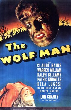 "Poster for 1941 Universal horror film ""The Wolf Man,"" starring Lon Chaney, Jr. (And Claude Rains, and Bela Lugosi, among others! Horror Vintage, Retro Horror, Vintage Films, Gothic Horror, Horror Movie Posters, Classic Movie Posters, Horror Films, Retro Posters, Vintage Posters"