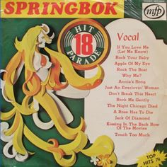 Springbok: Springbok Hit Parade Volume 01 To 30 Vinyl Record Art, Vinyl Records, Rock You Baby, Lp Cover, Album Covers, My Eyes, Nostalgia, Singing, Let It Be