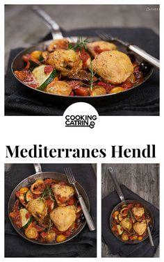 mediterranes Hendl, hendl rezept, hendl mediterran, hühnchen mediterran, gemüse, mediterranean chicken...http://www.cookingcatrin.at/mediterranes-hendl/