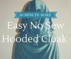 No Sew Hooded Cloak- If I make this bigger I can have a cute cloak!