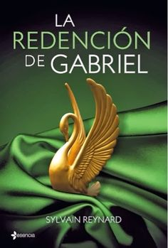 Sylvain Reynard: La Redencion de Gabriel~ Blog post and cover for the Spanish edition of Gabriel's Redemption 12-10-13: La Redencion de Gabriel will be released on February 6th, 2014 by Planeta.