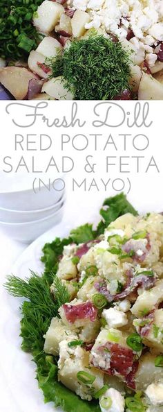 Gourmet Fresh Dill Red Potato Salad with Feta. Olive oil, garlic, fresh dill and feta cheese mingle with tender new potatoes. NO MAYO! Always goes FAST!