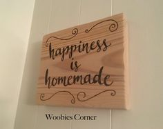 Happiness is homemade wood sign, WOOD BURNED sign, positive home decor, rustic kitchen sign, homemade sign, kitchen sign, rustic home decor