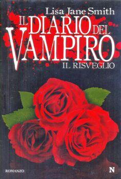 Il diario del Vampiro - il risveglio, primo capitolo della saga che ha ispirato l'omonimo telefilm