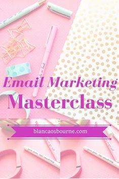 Email Marketing Masterclass for Newbie Entrepreneurs