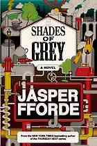 Shades of Grey.  Author: Jasper Fforde.  Publisher: New York : Penguin Group (USA) Incorporated.  Welcome to Chromatacia, where the societal hierarchy is strictly regulated by one's limited color perception. And Eddie Russet wants to move up. But his plans to leverage his better-than-average red perception and marry into a powerful family are quickly upended. Juggling inviolable rules, sneaky Yellows, and a risky friendship with an intriguing Grey named Jane ...