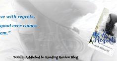 Title: No Regrets   Author: Aimee Noalane  Series: No Regrets #2   Genres: Romance, Contemporary   Publisher: Indie   Publi...