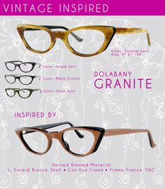 Everything is coming back in the eyewear biz. Keep in mind that every retro frame out there is inspired by a vintage frame. For instance, the Granite from The Dolabany Collection by Best Image Optical was inspired by the L. Evrard Bronze Shell Cat-Eye. These beautiful horned rimmed frames go as back as the 1940's. Pretty similar right? See more retro frames by Best Image Optical by clicking here.