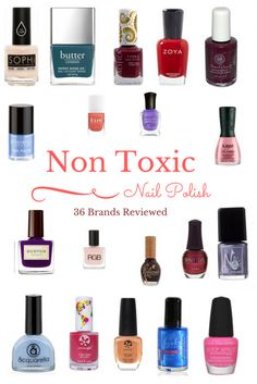 Some Will More Than Likely Feel That Wanting To Use Non Toxic Natural Nail Polish Is Overkill After All We Paint Our Nails With