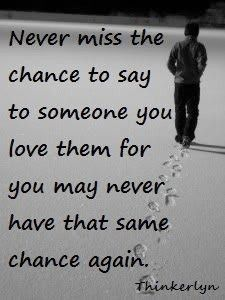 never miss the chance....