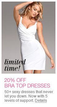 Limited time at Victoria's Secret!