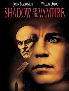 Shadow of the Vampire Directed by E. With John Malkovich, Willem Dafoe, Udo Kier, Cary Elwes. The filming of Nosferatu is hampered by the fact that the star is taking his role far more seriously than what seems humanly possible. Scary Movies, Great Movies, Hd Movies, Movie Tv, Excellent Movies, Halloween Movies, Cult Movies, Horror Movie Posters, Horror Movies