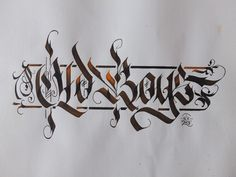 Old Boys [Blackletter] #calligraphy