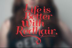 Life is better with red hair Natural Redhead, Natural Birth, Red Hair Color, Ginger Snaps, Perfect World, Dream Hair, Ginger Hair, Pretty Cool, Freckles