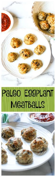 Paleo Eggplant Meatballs. These balls have no meat and they taste like eggplant parmesan... paleo and whole30 and vegetarian... this is a perfect simple and healthy recipe!