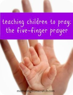 Pope Francis recently spoke of this - A simple method for teaching children to pray for themselves and others.