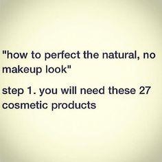 Funny Natural Makeup Memes, check it out at http://makeuptutorials.com/beauty-memes/