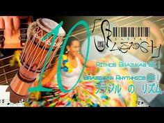 Rítmica Brazuka BX 10   Brazukas Rhythms BX 10  十:  バス に ブラズカ の リズム