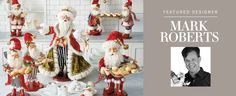 2016 Holiday Mark Roberts Collection