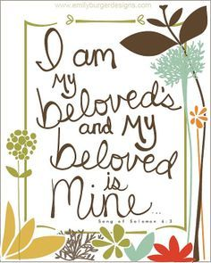 my beloved is mine and i am his - Google Search