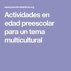 Actividades en edad preescolar para un tema multicultural