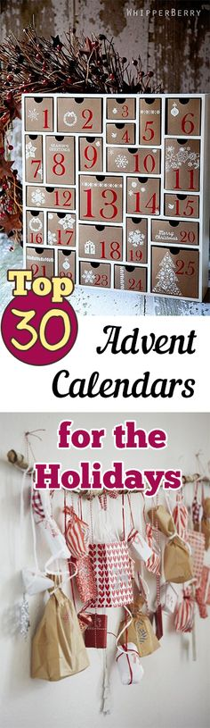 30 amazing advent calendars for the holidays. Creative crafty ways to count down to your favorite holidays.