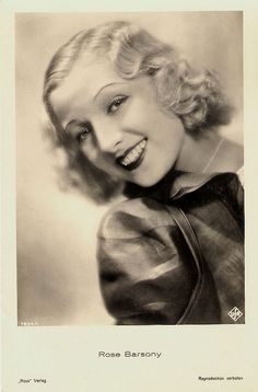 """""""Hungarian actress, dancer and singer Rose Barsony (1909 - 1977) appeared in 16 films from 1929 to 1938, and in one more in 1957. The soubrette was a popular star of the operettas by Paul Abraham."""" #vintage #actress #films #movies #1930s"""