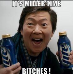 Image result for miller time meme