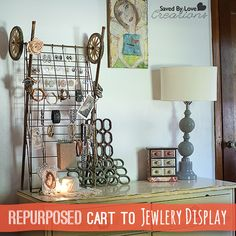 How to make a DIY Jewlery Holder from a repurposed cart @savedbyloves