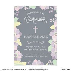 Confirmation Invitation Card with Flowers & Cross This elegant and pretty confirmation invitation features an abstract pink, purple and green floral border and a cross. Perfect for a girl's special religious occasion, this invite can be customized for your child's event or party by changing the background color and text to your liking.