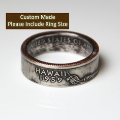 I just ordered this sweet Hawaiian US Quarter ring on Etsy. Yup, it's made out of a quarter :) So awesome.