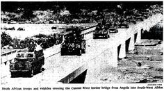 End of Operation Savannah: The last South African troops cross the Cunene River bridge from Angola into South-west Africa on 27 March 1976.