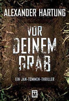 Vor deinem Grab (Ein Jan-Tommen-Thriller 2) von Alexander... https://www.amazon.de/dp/B00K5WRVPU/ref=cm_sw_r_pi_dp_x_0AK0yb1NZ09RT