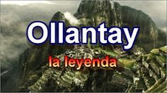 Mitos y leyendas. Ollantay, leyenda inca, Peru