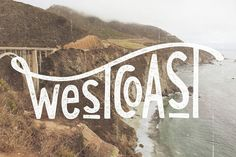 West Coast print by Cabin Supply Co in Typography
