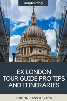 London Pass Review (2018) Pro Tips and Itineraries - MapTrotting