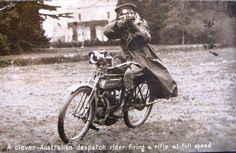A clever Australian despatch rider firing a rifle at full speed. WWI. http://artfromthefuture.tumblr.com/post/132328526270/historywars-a-clever-australian-despatch