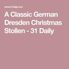 A Classic German Dresden Christmas Stollen - 31 Daily