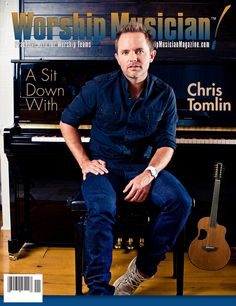 My musical inspiration I want to play guitar like him one day-chris Tomlin<3