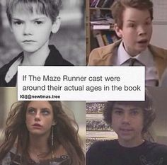 But but but they're supposed to be like 16 and WHAT NEWT IS SUPPOSED TO BE 17 OR SOMETHING HE LOOKS LIKE A BABY