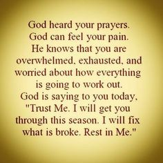 God Heard Your Prayers life quotes quotes quote life quotes and sayings