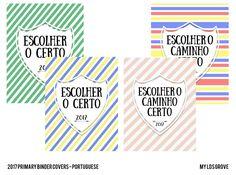 Tema da Primária 2017 (para imprimir) #bindercover #lds #portuguese #primária #sud  http://myldsgrove.blogspot.com.br/2016/09/tema-da-primaria-2017-capas-para.html