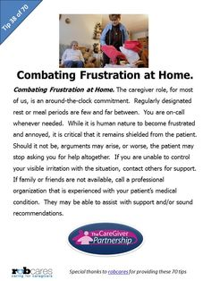 Tip #38 of 70 Tips for Caregivers  http://www.caregiverpartnership.com/