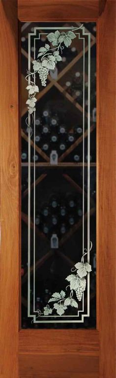 Wine Room Door - Glass Etched and Carved with Vineyard Grapes Cascade, Sans Soucie Art Glass Glass Wine Cellar, Home Wine Cellars, Wine Glass, Glass Art, Etched Glass Door, Frosted Glass Door, Glass Etching, Glass Doors, Wine Design