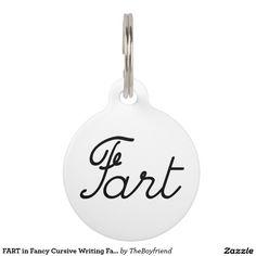 FART in het Fancy Cursieve Schrijven Farting Huisdierpenning