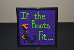 A personal favorite from my Etsy shop https://www.etsy.com/listing/480359067/if-the-boots-fitpicture-frame